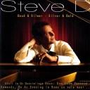 Steve D - Goud en Silwer